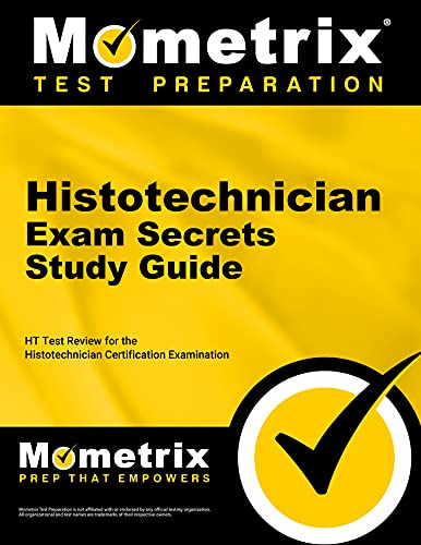 9781609718695: Histotechnician Exam Secrets Study Guide: HT Test Review for the Histotechnician Certification Examination (Mometrix Secrets Study Guides)