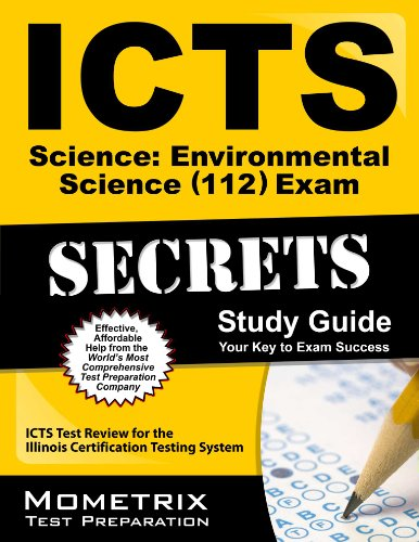 9781609719463: ICTS Science: Environmental Science (112) Exam Secrets Study Guide: ICTS Test Review for the Illinois Certification Testing System