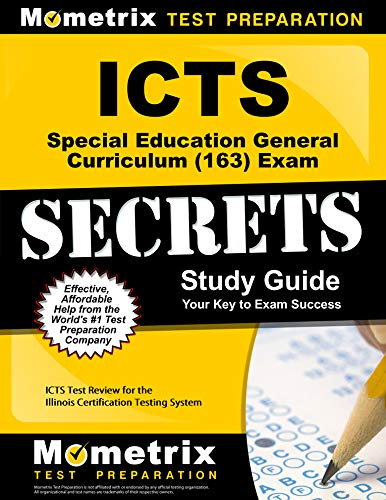 9781609719623: ICTS Special Education General Curriculum (163) Exam Secrets Study Guide: ICTS Test Review for the Illinois Certification Testing System