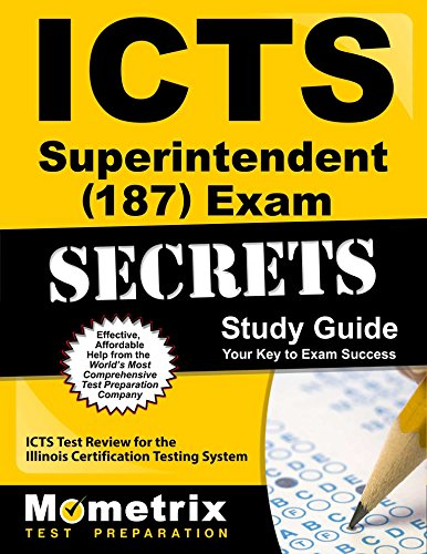 9781609719685: ICTS Superintendent (187) Exam Secrets Study Guide: ICTS Test Review for the Illinois Certification Testing System