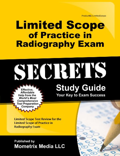 Limited Scope of Practice in Radiography Exam: Limited Scope Exam