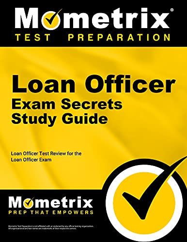 9781609719944: Loan Officer Exam Secrets Study Guide: Loan Officer Test Review for the Loan Officer Exam (Mometrix Secrets Study Guides)