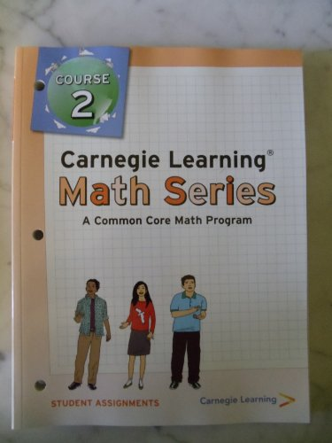 9781609721145: Carnegie Learning Math Series, Course 2, Student Assignments (A Common Core Math Program)