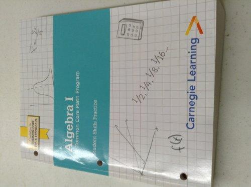 Algebra I - Student Skills Practice: Carnegie Learning