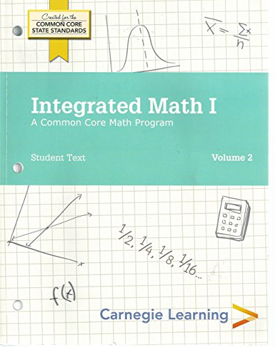 9781609721572: Integrated Math I A Common Core Math Program