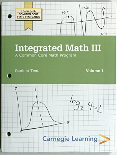 9781609722340: Integrated Math III, Student Text Volumes 1 & 2