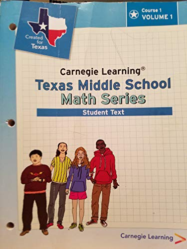 9781609722999: Carnegie Learning Texas Middle School Math Series Course 2 Student Edition Volumes 1 & 2