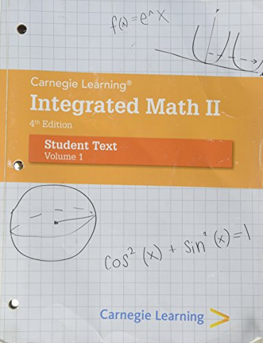 Carnegie Learning Integrated Math II - Volume: Carnegie Learning