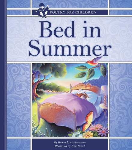 9781609731519: Bed in Summer (Poetry for Children)