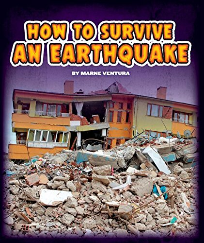 How to Survive an Earthquake (Hardcover): Marne Ventura