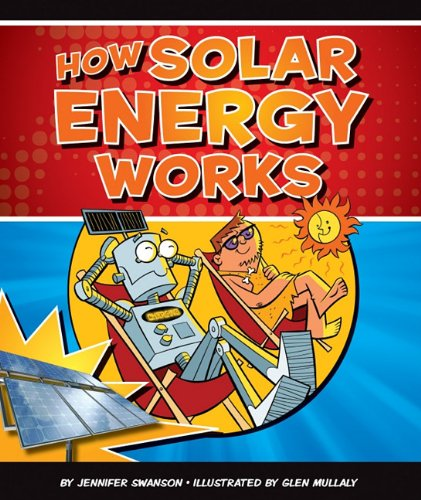 9781609732219: How Solar Energy Works (How Things Work)