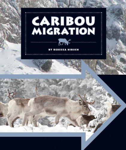 9781609736187: Caribou Migration (Animal Migrations)