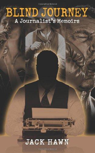 9781609760113: Blind Journey: A Journalist's Memoirs
