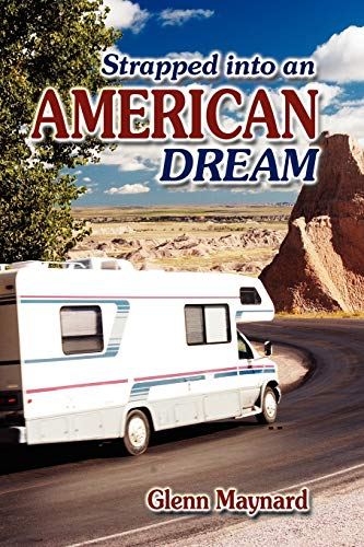 9781609760304: Strapped Into an American Dream