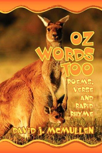 9781609760427: Oz Words Too: Poems, Verse & Rapid Rhyme