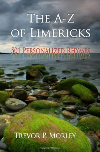 9781609760748: The A-Z of Limericks: 501 Personalized Rhymes