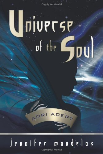 Universe of the Soul: Adri Adept: Mandelas, Jennifer