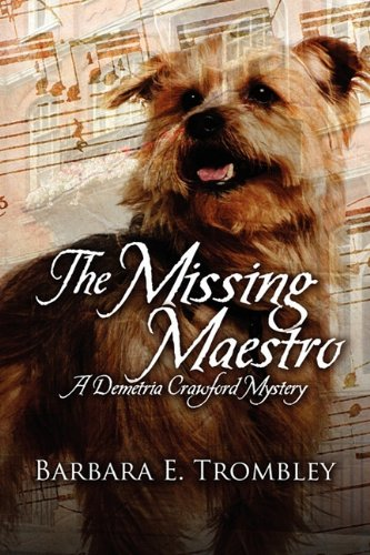 9781609762018: The Missing Maestro: A Demetria Crawford Mystery