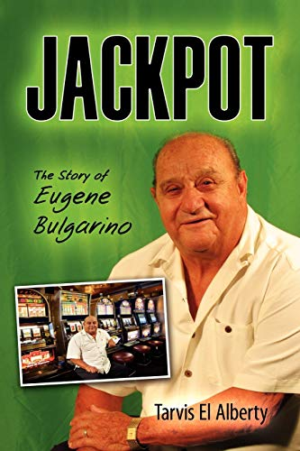 9781609762186: Jackpot: The Story of Eugene Bulgarino