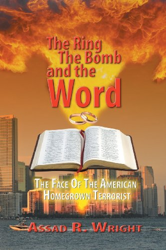 The Ring, the Bomb, and the Word: Wright, Assad R.