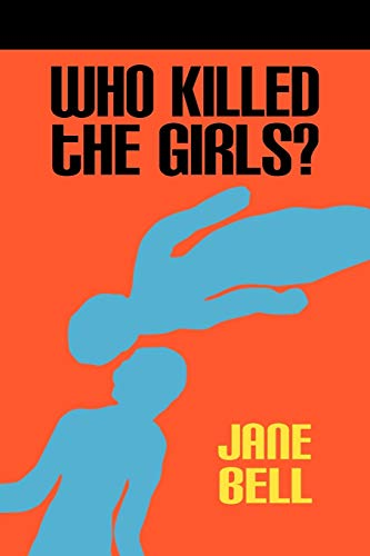 9781609763473: Who Killed the Girls?