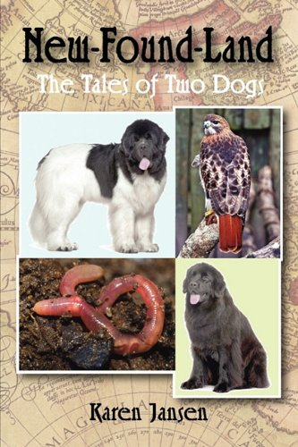 9781609763824: New-Found-Land: The Tales of Two Dogs