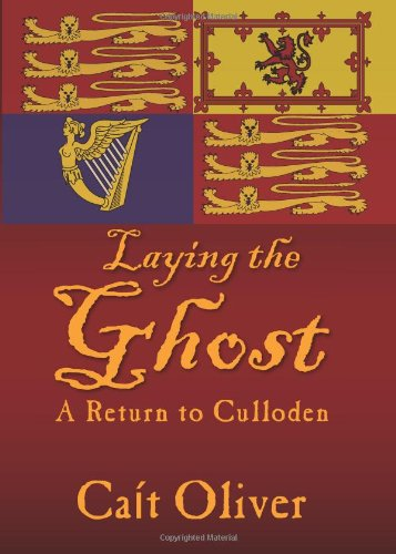 9781609765071: Laying the Ghost: A Return to Culloden