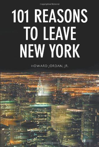 9781609767334: 101 Reasons to Leave New York