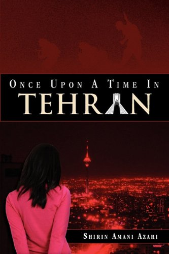 9781609768003: Once Upon a Time in Tehran