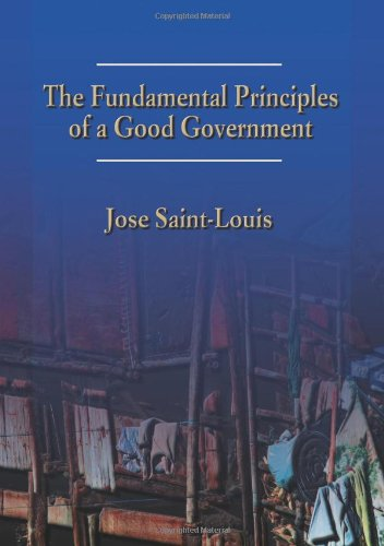 9781609768102: The Fundamental Principles of a Good Government