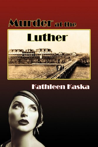 Murder at the Luther: Kathleen Kaska