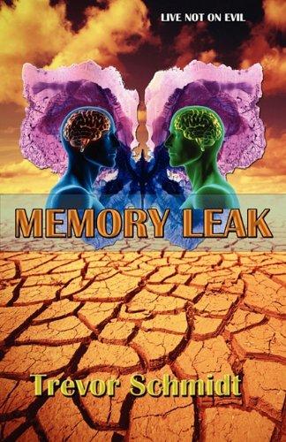 Memory Leak: Schmidt, Trevor