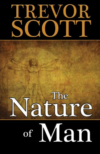 The Nature of Man: Trevor Scott