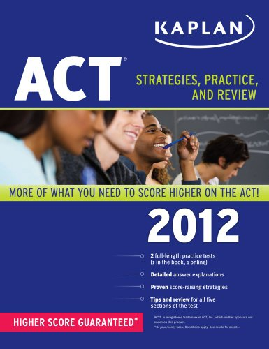 9781609780524: Kaplan ACT 2012: Strategies, Practice, and Review