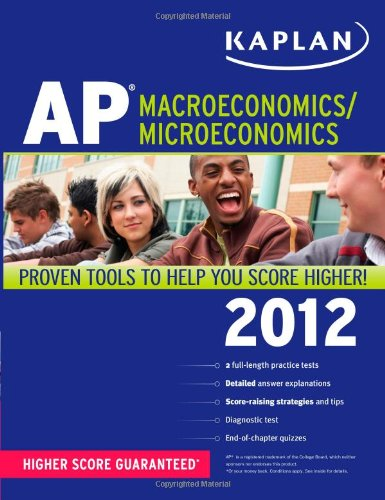 Kaplan AP Macroeconomics/Microeconomics 2012: Sangeeta Bishop, Christine Parrott, Chuck Martie...