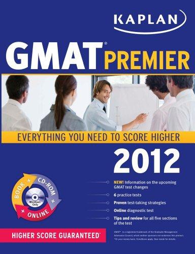 9781609780913: Kaplan GMAT 2012 Premier with CD-ROM