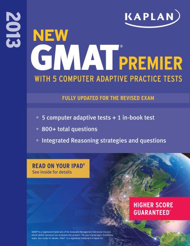 9781609780937: Kaplan New GMAT Premier 2013 with 5 Online Practice Tests (Kaplan GMAT Premier)