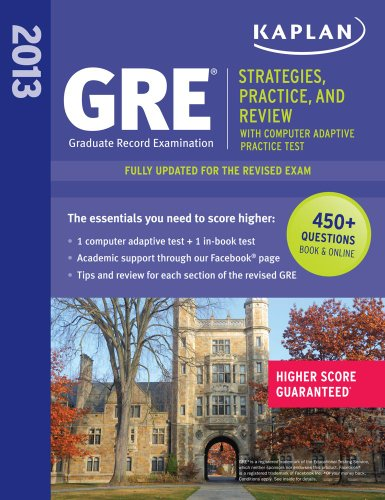 9781609781019: Kaplan GRE: Strategies, Practice and Review 2013 with Online Practice Test (Kaplan Gre Exam)