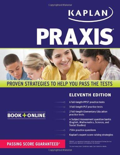 PRAXIS: Book + Online (Kaplan Test Prep): Medical, Kaplan