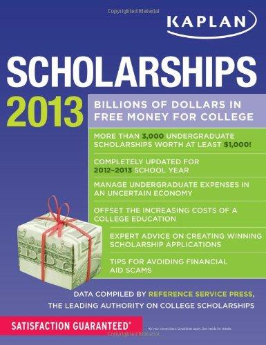 9781609787103: Kaplan Scholarships 2013