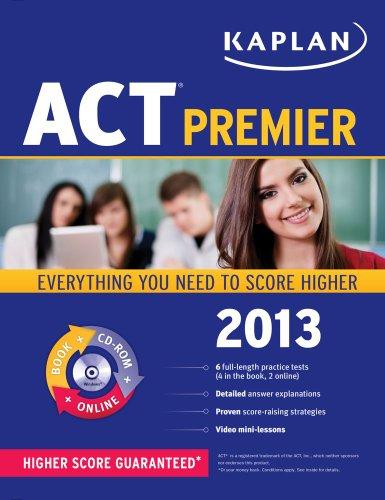 9781609787318: Kaplan ACT 2013 Premier with CD-ROM (Kaplan ACT Premier Program)