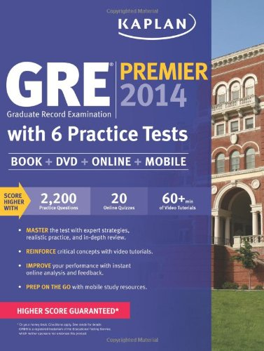 9781609789367: Kaplan GRE Premier 2014 with 6 Practice Tests: Book + DVD + Online + Mobile (Test Preparation Gre)