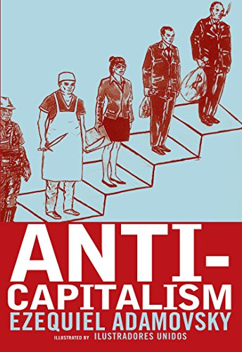 Anti-Capitalism: Adamovsky, Ezequiel