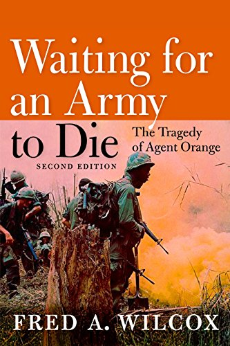 9781609801366: Waiting for an Army to Die: The Tragedy of Agent Orange