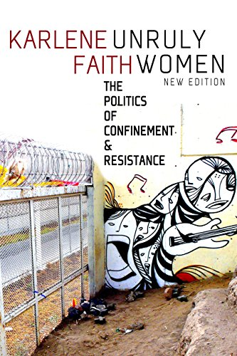 9781609801373: Unruly Women: The Politics of Confinement & Resistance