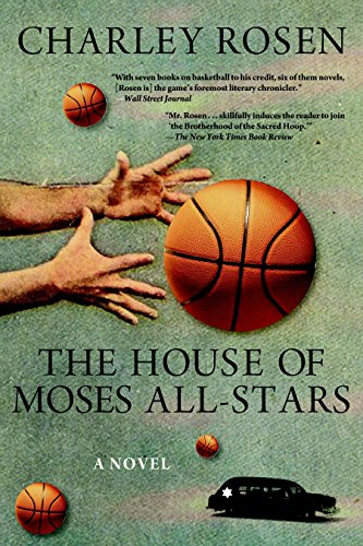 The House of Moses All-Stars: Rosen, Charley