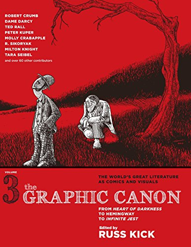 The Graphic Canon, Vol. 3: From Heart of Darkness to Hemingway to Infinite Jest (The Graphic Canon Series) (1609803809) by Kick, Russ