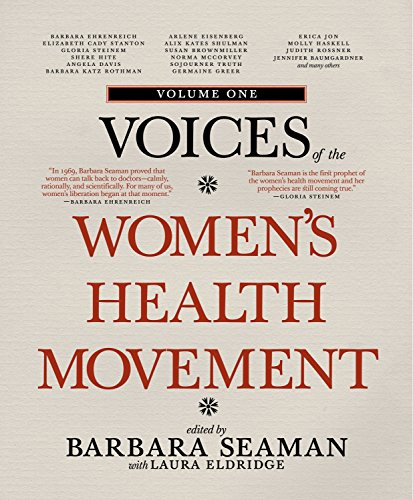 Voices of the Womens Health Movement, Volume 1