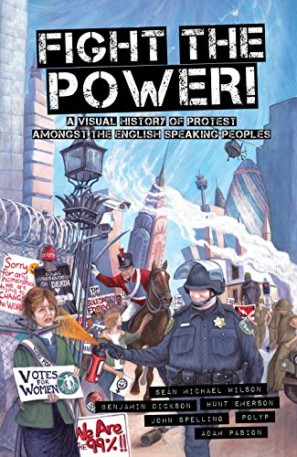 9781609804923: Fight the Power!: A Visual History of Protest Among the English Speaking Peoples