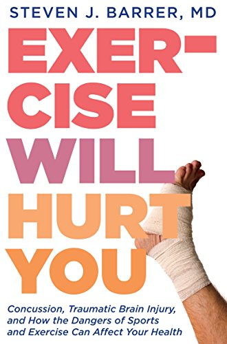 9781609805357: Exercise Will Hurt You